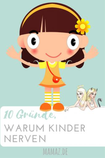 10 Gründe warum Kinder nerven - Blogartikel