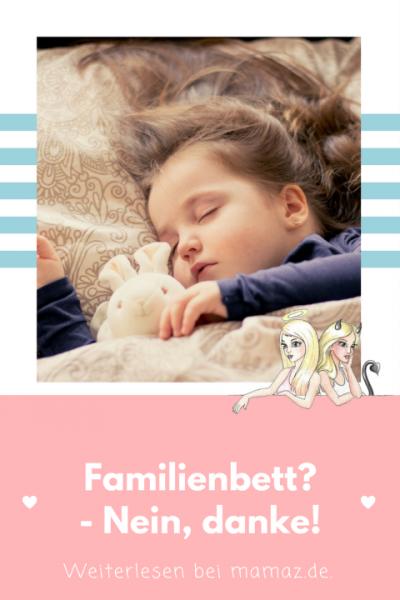 Familienbett - nein danke Mamablog