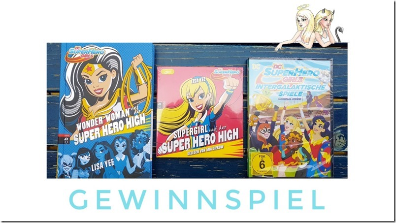 DC Super Hero Girls Gewinnspiel